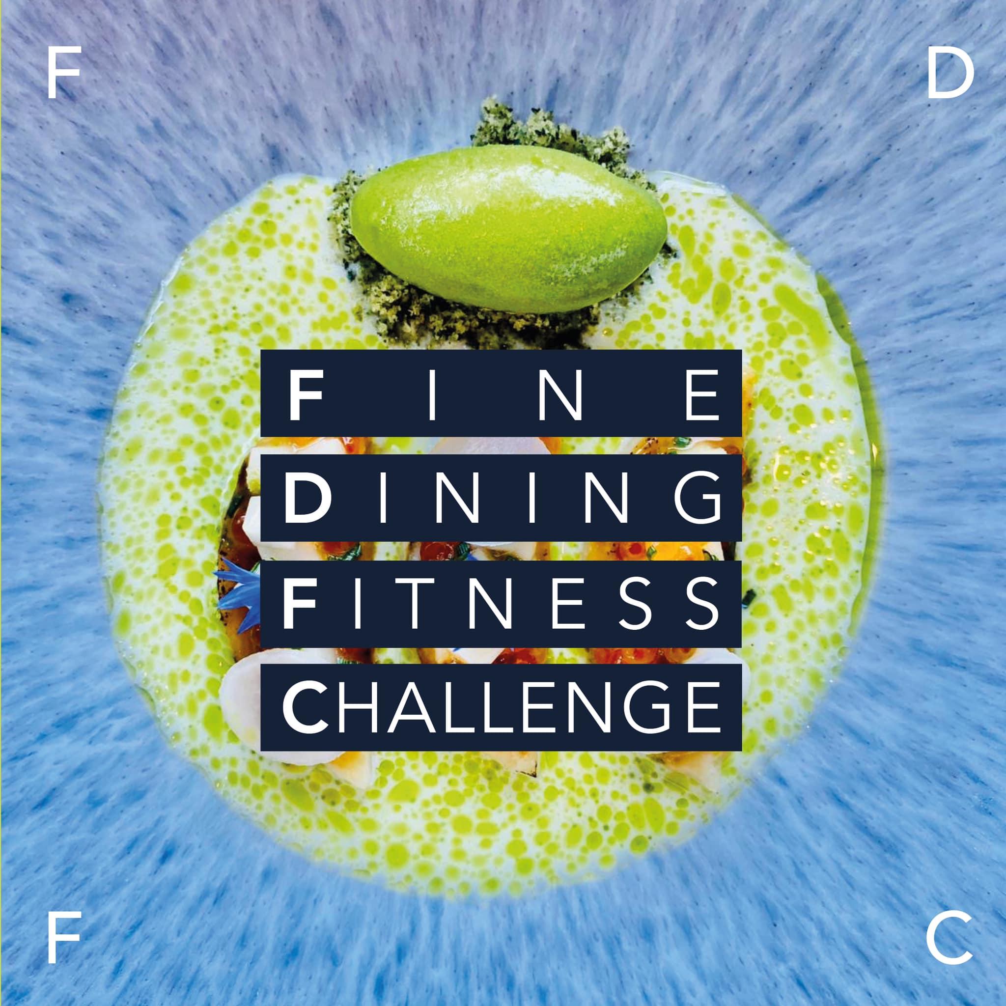 Start the FINE DINING FITNESS CHALLENGE!